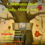 Communication: Body, Mind, Soul