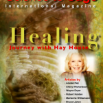 Healing, A Journey with Hay House Authors, Science to Sage E-Zine, 2012