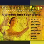 A Window Into Your World, Science to Sage E-Zine, July 2012