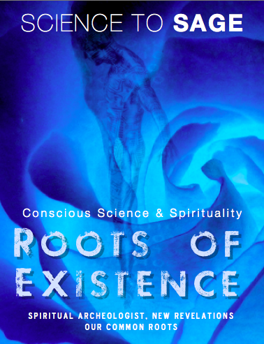 33- ROOTS OF EXISTENCE
