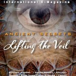 ANCIENT SECRETS: LIFTING OF THE VEIL