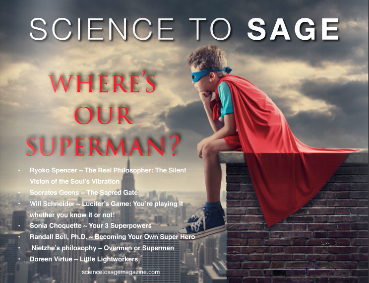 Where's Our Superman – Science to Sage Magazine – August