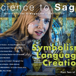Science to Sage - Symbolism, Language, Creation