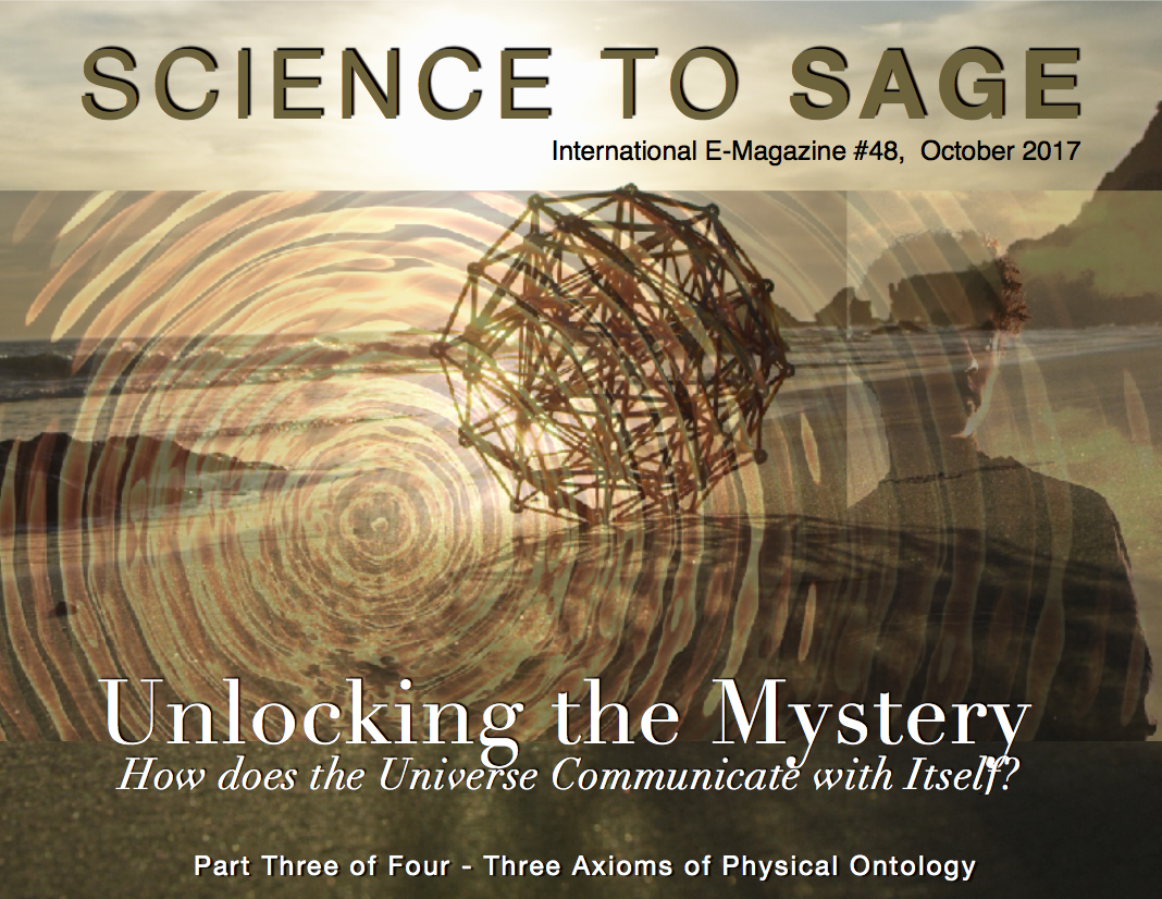 UNLOCKING THE MYSTERY – HOW DOES THE UNIVERSE COMMUNICATE WITH ITS SELF?