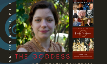 THE GODDESSES BY JOSEPH CAMPBELL—SAFRON ROSSI, PH.D.