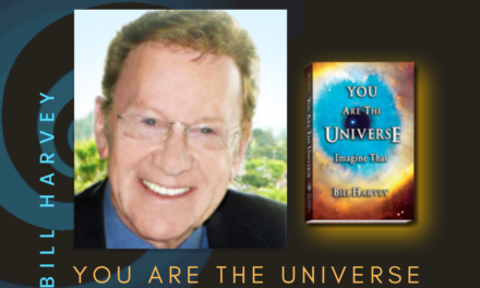 YOU ARE THE UNIVERSE—BILL HARVEY