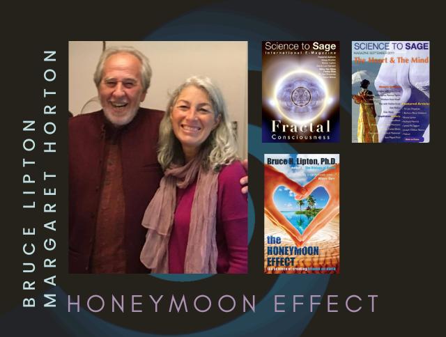THE HONEYMOON EFFECT—DR. BRUCE H LIPTON & MARGARET HORTON