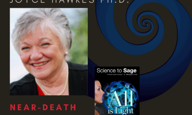 NEAR-DEATH & HEALER —JOYCE HAWKES, PH.D.
