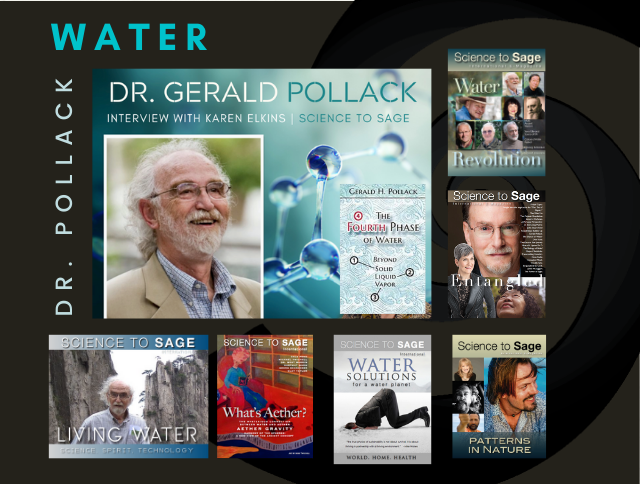 Dr. Gerald Pollack—the fourth phase of water