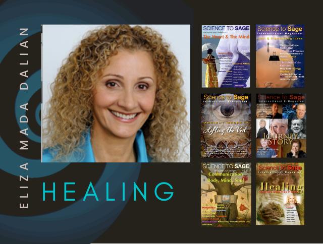 ELIZA MADA DALIAN—MIRACULOUS: HEALING INTO THE CONSCIOUSNESS