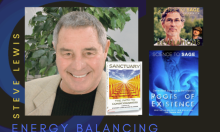 BALANCING ENERGY IN THE FIELD—steve lewis