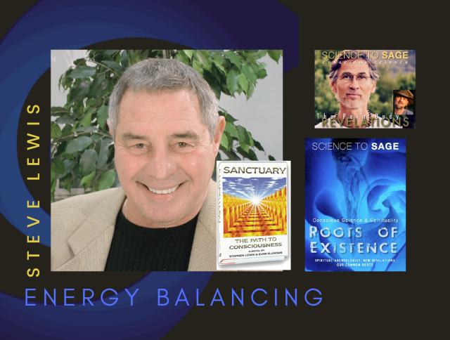 BALANCING ENERGY IN THE FIELD—steve lewis