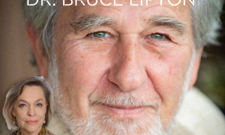 DR. BRUCE LIPTON—WELLNESS AND MINDFULLNNESS